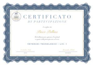 Certificato di partecipazione al corso Veterani Tecnologici